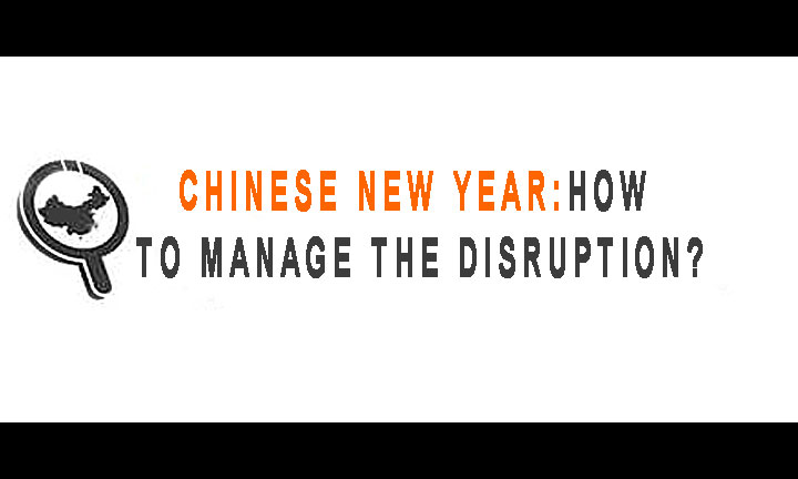 How to manage the disruption--sharing the advice to importers who are not familiar with Chinese New Year